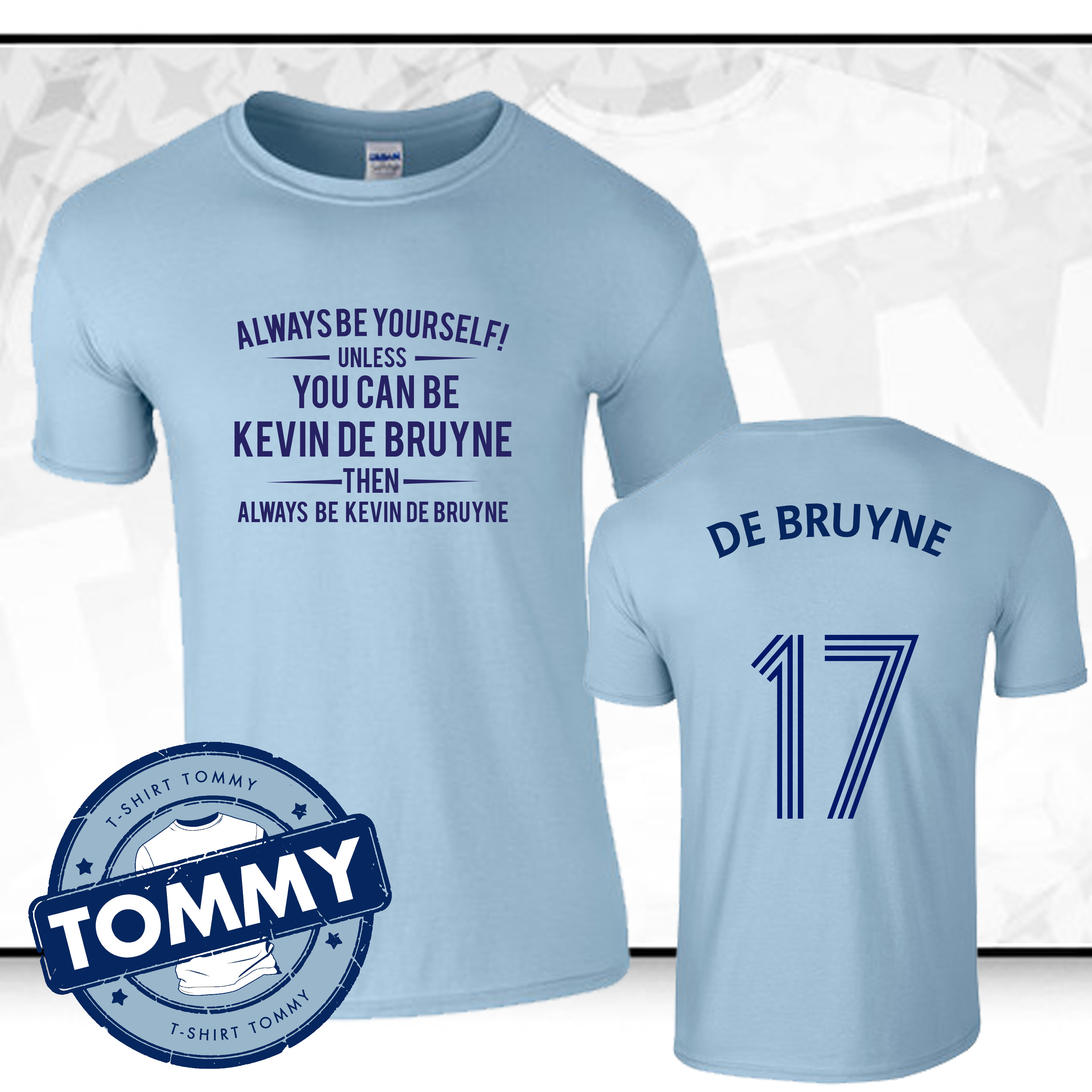the best attitude 08ffa a3802 Details about Man City Always Be... Kevin De Bruyne T-Shirt De Bruyne Man  City Football TShirt
