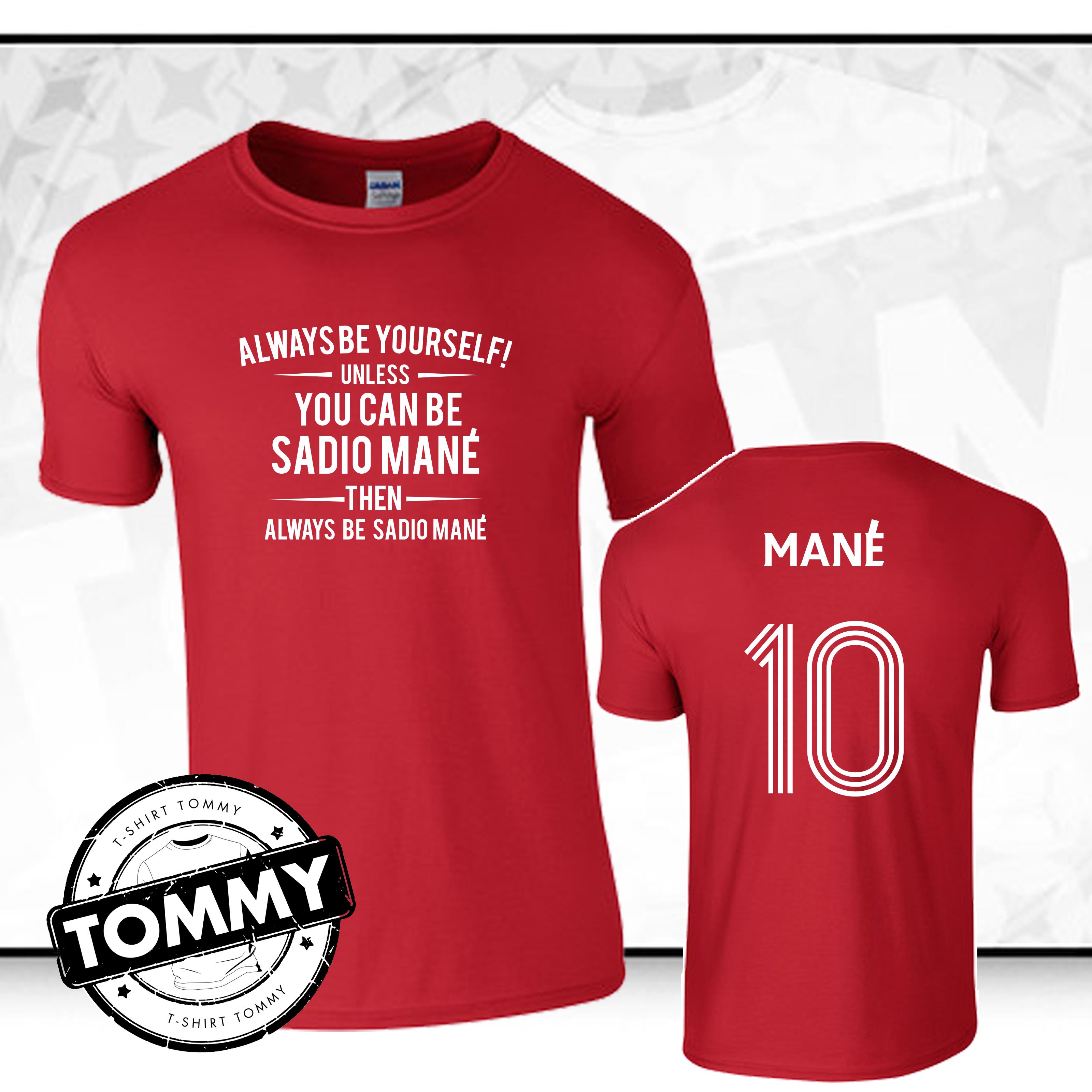 huge discount 33cf8 cfa7d Details about Liverpool Always Be... Mane T-Shirt Liverpool Sadio Mane,  YNWA T-Shirt